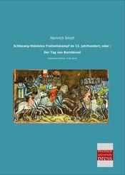 Schleswig-Holsteins Freiheitskampf im 13. Jahrhundert, oder : Der Tag von Bornhöved