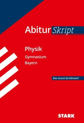 AbiturSkript Physik, Abi Bayern