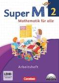 Super M - Mathematik für alle, Ausgabe Westliche Bundesländer, Neubearbeitung: 2. Schuljahr, Arbeitsheft mit CD-ROM