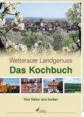 Wetterauer Landgenuss - Das Kochbuch