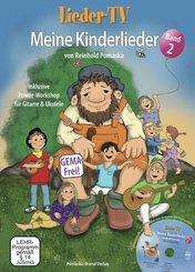 Lieder-TV: Meine Kinderlieder, m. DVD - Bd.2
