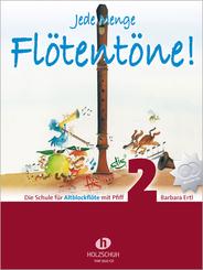 Jede Menge Flötentöne!, m. 2 Audio-CDs - Bd.2
