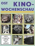 Ost-Kinowochenschau, 1 DVD - Tl.1