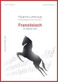 Testflipping Französisch im 2. Jahr - Das Schulaufgabenbuch