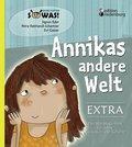 Annikas andere Welt EXTRA - Das Mit-Mach-Heft für deine Gedanken und Gefühle