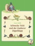 Schnecke Ticki und der Zauberer Zippeldapp