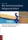 Die missverstandene Religionsfreiheit