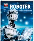 Roboter - Was ist was Bd.135