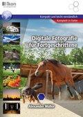 Digitale Fotografie für Fortgeschrittene