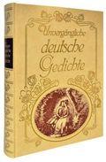 Unvergängliche deutsche Gedichte