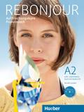 Rebonjour: Lehr- und Arbeitsbuch, m. Audio-CD