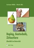 Doping, Gentechnik, Zirkustiere, m. CD-ROM