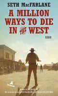 A Million Ways to Die in the West, deutsche Ausgabe