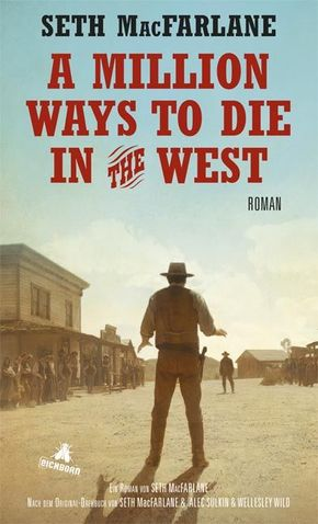 A Million Ways to Die in the West, deutsche Ausgabe