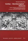 Caritas - Barmherzigkeit - Diakonie