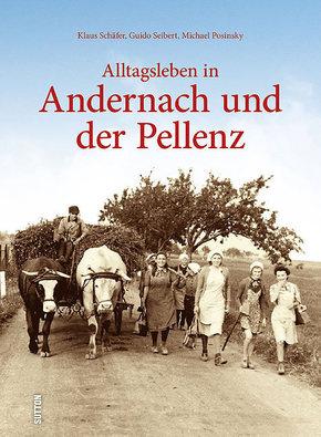 Alltagsleben in Andernach und der Pellenz