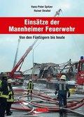Einsätze der Mannheimer Feuerwehr