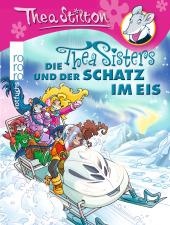 Die Thea Sisters und der Schatz im Eis