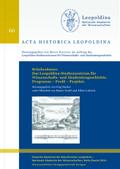 Brückenbauer. Das Leopoldina-Studienzentrum für Wissenschafts- und Akademiengeschichte. Programm - Profil - Projekte