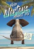 Herr Mertens nimmt ab