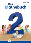 "Das Mathebuch, Ausgabe Bayern: 2. Jahrgangsstufe, Schülerbuch mit CD-ROM ""Mathetiger Basic"""