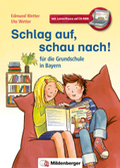 Schlag auf, schau nach! Wörterbuch, Ausgabe Bayern, m. CD-ROM