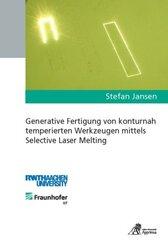 Generative Fertigung von konturnah temperierten Werkzeugen mittels Selective Laser Melting