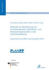 Methodik zur Identifizierung von funktionsrelevanten Oberflächen- und Randzoneneigenschaften in der Hartfeinbearbeitung
