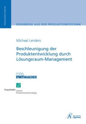 Beschleunigung der Produktentwicklung durch Lösungsraum-Management