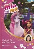 Mia and me - Freiheit für die Einhörner