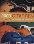 2000 Gitarren - Die Ultimative Sammlung