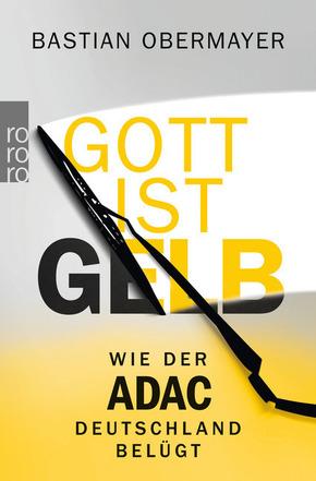 Gott ist gelb - Wie der ADAC Deutschland belügt