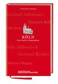 Köln. Eine Stadt in Biographien
