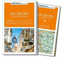 MERIAN momente - Salzburg, Salzburger Land - Reiseführer