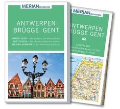 MERIAN momente Reiseführer - Antwerpen, Brügge, Gent