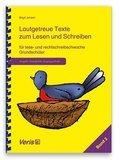 Lautgetreue Texte zum Lesen und Schreiben für lese- und rechtschreibschwache Grundschüler (Vereinfachte Ausgangsschrift)