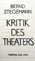 Kritik des Theaters