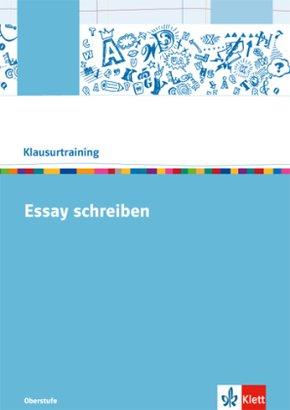 Klausurtraining: Essay schreiben