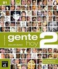Gente hoy: Libro del alumno, m. Audio-CD; Bd.2
