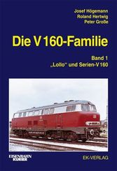 Die V 160-Familie - Bd.1