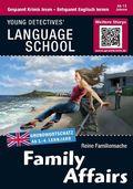 Family Affairs - Englisch lernen mit Krimis