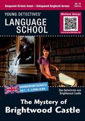 The Mystery of Brightwood Castle - Englisch lernen mit Krimis