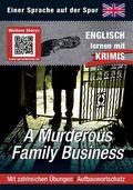 A Murderous Family Business - Englisch lernen mit Krimis