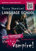 Blame it on the Vampire! - Englisch lernen mit Krimis