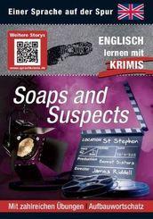 Soaps and Suspects - Englisch lernen mit Krimis