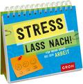 Stress lass nach, Aufstellbuch