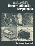 Unkonventionelle Bergbahnen