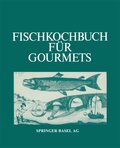 Fischkochbuch für Gourmets