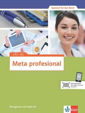 Meta profesional: Übungsbuch A1-A2, m. Audio-CD