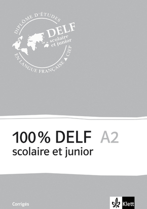 100% DELF scolaire et junior: A2 - Corrigés